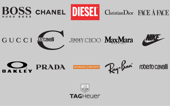 Boss – Chanel – Diesel – Dior – Face A Face – Gucci – Just Cavalli – Jimmy Choo – Max Marra – Nike – Oakley – Prada – Pro Design – Ray Ban – Red Bull – Roberto Cavalli – Tag Heuer